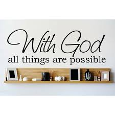 Design With Vinyl With God All Things Are Possible Wall Decal Reviews Wayfair