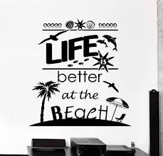Wall Vinyl Decal Quotes Life Better At The Beach Palm Vacation Decor U Wallstickers4you
