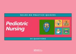 pediatric nursing nclex rn practice