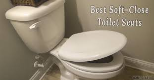 top 5 soft close toilet seats review