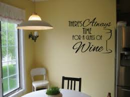 There S Always Time For Wine Vinyl Wall Decal Sticker Quote Wine Lover Lettering Ebay