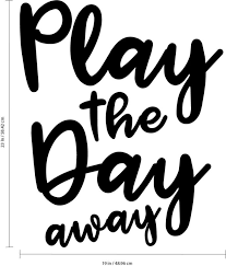 Vinyl Wall Art Decal Play The Away Inspiring Children Quotes For Home Bedroom Time Decor Motivational Little Kids Back To School Projects Toddlers Algebra Short Tricks Back To School Projects For Toddlers
