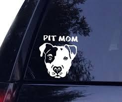 Pit Mom Pitbull Dog Decal Window Sticker Pitbull Mom Decal Dog Decals Pit Mom
