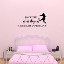 Forget Glass Slippers This Princess Wears Cleats Wall Decals For Girls Soccer Art Decor Quote Dp649 Walmart Com Walmart Com