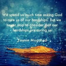 life challenging spiritual quotes yasmin mogahed good life
