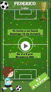 Video Invitacion Digital Cumpleanos Futbol 150 00 En Mercado Libre