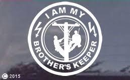 Tnt I Am My Brother S Keeper Lineman Window Decal Sticker