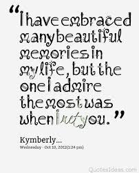 beautiful memories quote kymberly