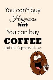 coffee happiness quote quotesta