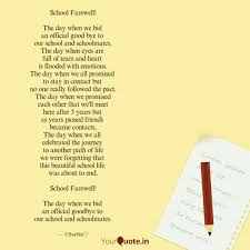 school farewell the day quotes writings by surbhi kaushik