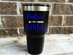 Police Wife Police Tumbler Thin Blue Line Blue By Rocketcityvinyl Police Gifts Thin Blue Line Decal Tumbler Decal
