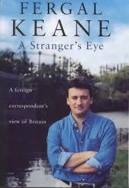 A Stranger's Eye : Fergal Keane : 9780670888399