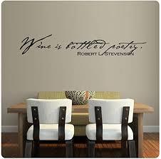 Amazon Com Wine Is Bottled Poetry Robert L Stevenson Wall Decal Sticker Art Mural Home Decor Home Kitchen