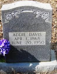 "Charity Adeline ""Addie"" Hughes Davis (1868-1950) - Find A Grave Memorial"