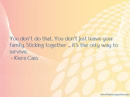 quotes about sticking together top sticking together quotes