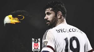 Gel bizim oralara ortalık karışsın Diego Costa / Beşiktaş