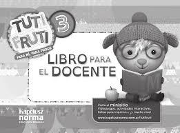 Guia Docente Tuti Fruti 3 By Kapelusz Norma Issuu