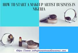 makeup business in nigeria tips