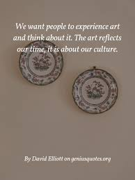we want people to experience art geniusquotes