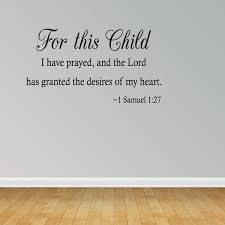 For This Child I Have Prayed 1 Samuel 1 27 Vinyl Wall Decal Lettering Quote Walmart Com Walmart Com