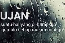 lagi musim meme hujan ini temani kamu yang galau jadi ngakak