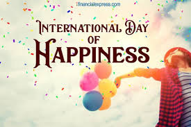 international day of happiness happy quotes that will bring
