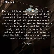 during childhood major ob quotes writings by gangesh