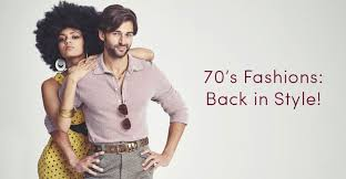 70 s fashion is back in style