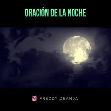 Freddy DeAnda - ORACION DE LA NOCHE ...