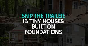 build your tiny house on a foundation
