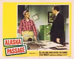 ALASKA PASSAGE Lobby Card 2 Bill Williams Naura Hayden