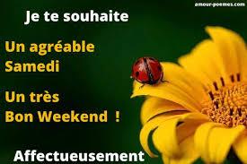 Texte Bon Samedi pour souhaiter Bon Weekend avec un message original