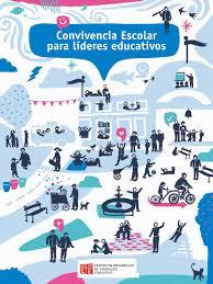 Convivencia Escolar Para Lideres Educativos By Cedlechile Issuu