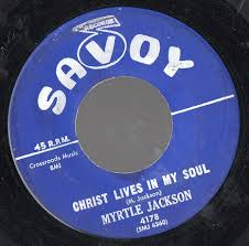 Myrtle Jackson - Christ Lives In My Soul / My Hope Is Built On ...