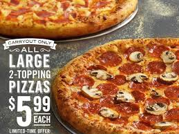 2 topping pizza for only 5 99