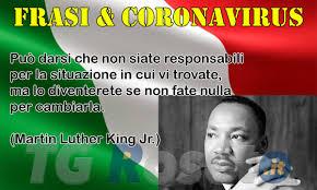 Frasi e coronavirus, Martin Luther King - TG Roseto