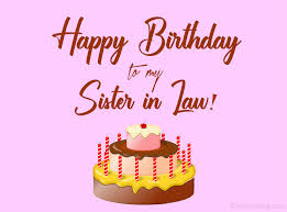 60 Best Birthday Wishes For Sister In Law Wishesmsg