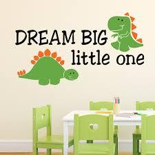 Dream Big Little One Vinyl Wall Decal Dinosaur T Rex Stegosaurus