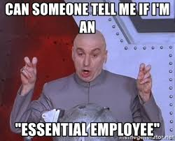 """can someone tell me if i'm an """"essential employee"""" - Dr. Evil Air ..."""