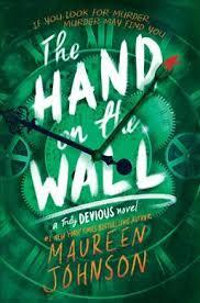The Hand on the Wall : Maureen Johnson : 9780062338112