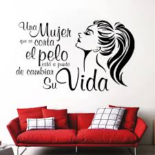 Spanish Quotes Wall Decals A Woman Cut Hair Is Change His Life Home Decor Hairdress Salon Vinyl Shop Window Wall Stickers Ru178 Wall Stickers Aliexpress