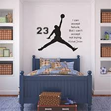 Amazon Com 25 Home Decor Inspiring Basketball Wall Decal Stickers Quotes I Can Accept Failure But I Can T Accept Not Trying Jordan Decal Stickers For Boys Room Home Kitchen