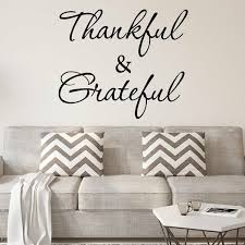 Winston Porter Lamoreaux Thankful And Grateful Wall Decal Reviews Wayfair