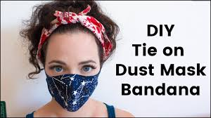 DIY Tie On Dust Mask/Bandana For ...