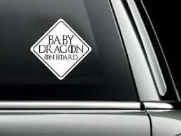 Game Of Thrones Car Decal Baby On Board Baby Dragon On Board Got Sticker Decal Ebay