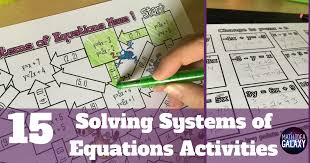15 systems of equations activities for