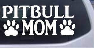 Pitbull Mom With Paw Prints Car Or Truck Window Decal Sticker Rad Dezigns