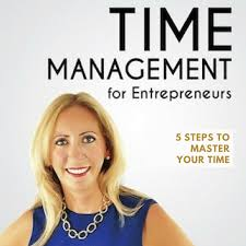 5 Steps to Master Your Time by Abigail Barnes