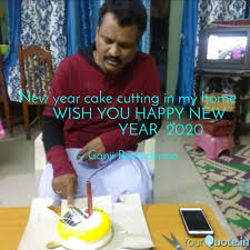 new year cake cutting in quotes writings by ganji ravinder