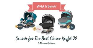 the chicco keyfit 30 baby car seat